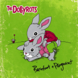 Barefoot and Pregnant Lyrics The Dollyrots