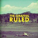 Ruled Lyrics The Giraffes