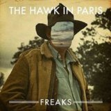 Freaks Lyrics The Hawk In Paris
