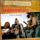 Pickin' on Nashville Lyrics The Kentucky Headhunters