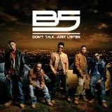 Don't Talk Just Listen Lyrics B5