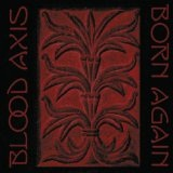 Born Again Lyrics Blood Axis