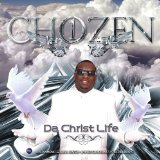 Da-Christ Life Lyrics Chozen One