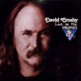 King Biscuit Flower Hour Lyrics David Crosby