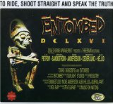 To Ride Shoot Straight & Speak Lyrics Entombed