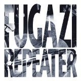 Repeater Lyrics Fugazi