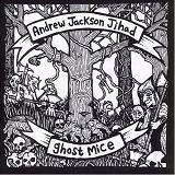 Andrew Jackson Jihad/Ghost Mice - Split Lyrics Ghost Mice