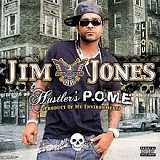 Hustler's P.O.M.E. (Product of My Environment) Lyrics Jim Jones