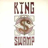 King Swamp Lyrics King Swamp