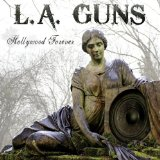 Hollywood Forever Lyrics L.A. Guns