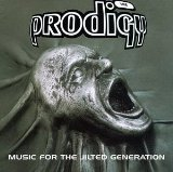 Music For The Jilted Generation Lyrics Prodigy