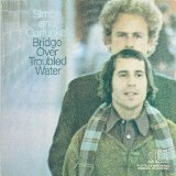 Bridge Over Troubled Water Lyrics Simon And Garfunkel