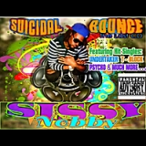 Suicidal Bounce Lyrics Sissy Nobby