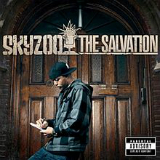 The Salvation Lyrics Skyzoo