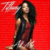 All Me Lyrics Tiffany Evans