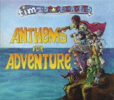 Anthems For Adventure Lyrics Tim And The Space Cadets