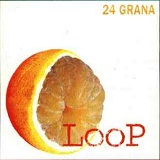 Loop Lyrics 24 Grana