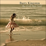 Run Wild Baby Child Lyrics Barry Kingston