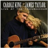 Live At The Troubadour Lyrics Carole King & James Taylor