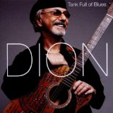 Tank Full of Blues Lyrics Dion