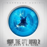 Shut The City Down 2 Lyrics Dorrough Music