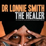 The Healer Lyrics Dr. Lonnie Smith