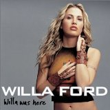 Willa Was Here Lyrics Ford Willa