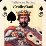 The Power And The Glory Lyrics Gentle Giant