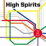 You Are Here Lyrics High Spirits