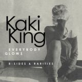 Everybody Glows B-Sides & Rarities Lyrics Kaki King