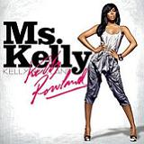 Ms. Kelly Lyrics Kelly Rowland
