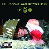 Wake Up The Sleepers Lyrics Kill Hannah