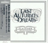 Platform [10th Anniversary Best] Lyrics Last Autumn's Dream