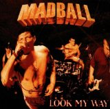 Look My Way Lyrics Madball