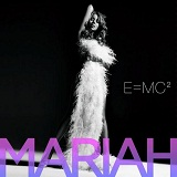 E=MC2 Lyrics Mariah Carey