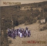 Still Waiting For Spring Lyrics Matt Nathanson