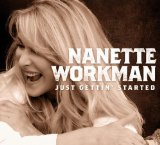 Just Gettin' Started Lyrics Nanette Workman