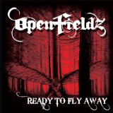 Ready to Fly Away Lyrics Openfieldz