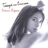 Tough on Crime Lyrics Rebecca Pidgeon