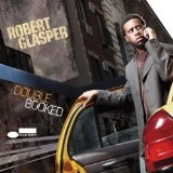Double-Booked Lyrics Robert Glasper