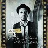 Miscellaneous Lyrics Rocco DeLuca & The Burden