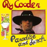 Paradise And Lunch Lyrics Ry Cooder