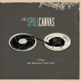 Miscellaneous Lyrics The Spill Canvas