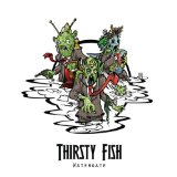Watergate Lyrics Thirsty Fish
