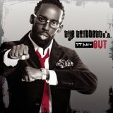 Stand Out Lyrics Tye Tribbett