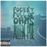 Pocket Full of Ohms Lyrics Allen Poe