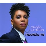 Naturally Me Lyrics Angela Johnson