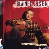 Off To Join The World Lyrics Blaine Larsen