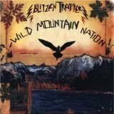 Wild Mountain Nation Lyrics Blitzen Trapper