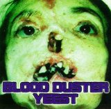 Yeest Lyrics Blood Duster